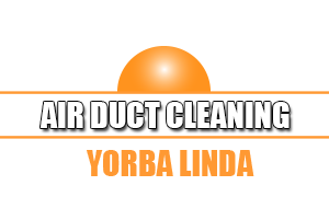 Air Duct Cleaning Yorba Linda, California